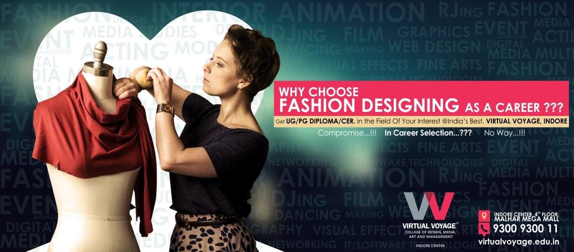 Why Choose Fashion Designing As A Career Virtual Voyage